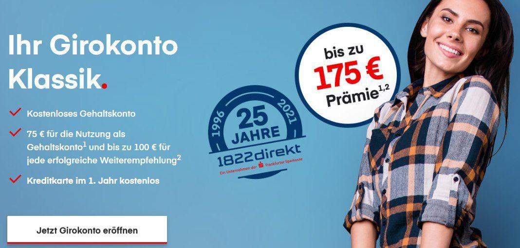 1822direkt kostenloses Girokonto (ab 700€ Geldeingang mtl) + 75€ Prämie + weitere 100€ für eine Empfehlung