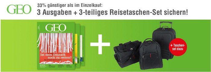 Mini Abo GEO mit 3 Ausgaben für 16,90€ + 3teiliges Reisetaschen Set für 1€