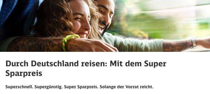 Deutsche Bahn Super Sparpreise Aktion auf ausgewählten Strecken ab 12,90€ im Fernverkehr   1. Klasse ab 26,90€