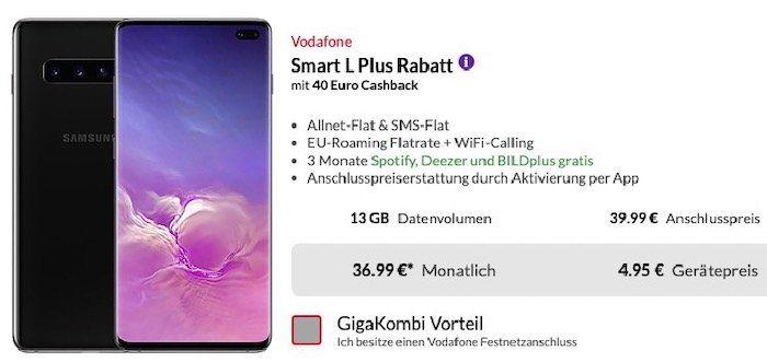 Samsung Galaxy S10+ für 4,95€ + 40€ Cashback + Vodafone Allnet Flat mit bis 13GB LTE für 36,99€ mtl.