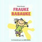 Tobias Bungter – Frauke Rabauke kostenlos als MP3 runterladen