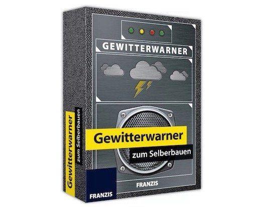 Franzis Gewitterwarner zum Selberbauen für 16,95€ (statt 23€)