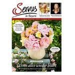 Servus in Bayern Jahresabo für 50,40€ inkl. 35€ Scheck oder Gutschein
