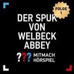 """""""Die drei ??? – und der Spuk von Welbeck Abbey"""" kostenlos als MP3 runterladen"""