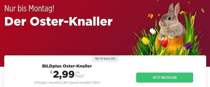 🔥 BILDplus Oster Knaller   12 Monate lang für nur 2,99€ mtl. (statt 7,99€)