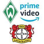 Knaller: Fußball Bundesliga bei Amazon Prime Video   heute Werder Bremen gegen Leverkusen live!