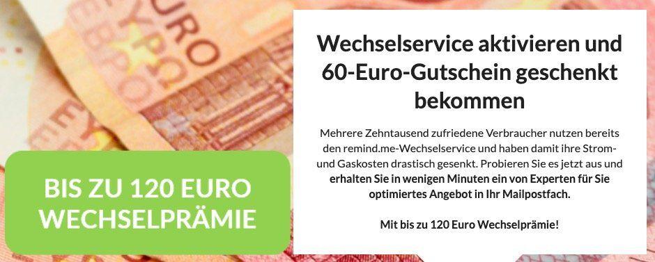 Remind.me: Strom Tarif wechseln + 60€ Gutscheinprämie   gilt auch für Gas (kombinierbar)