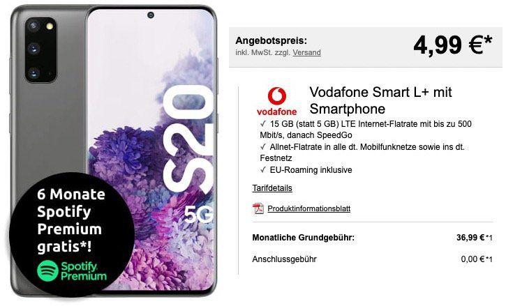 Samsung Galaxy S20 5G für 4,99€ + 6 Monate Spotify gratis + Vodafone Flat mit 15GB LTE für eff. 34,99€ mtl.