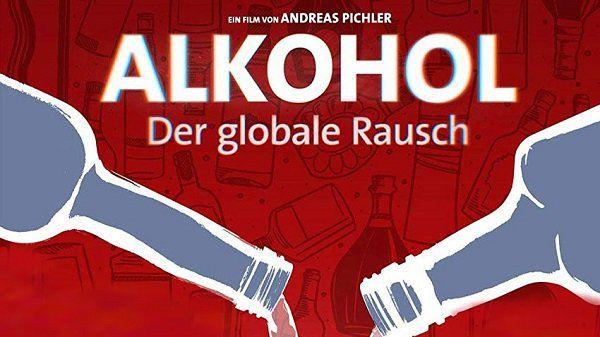 arte: Doku Alkohol   Der globale Rausch gratis anschauen (IMDb 6,6/10)