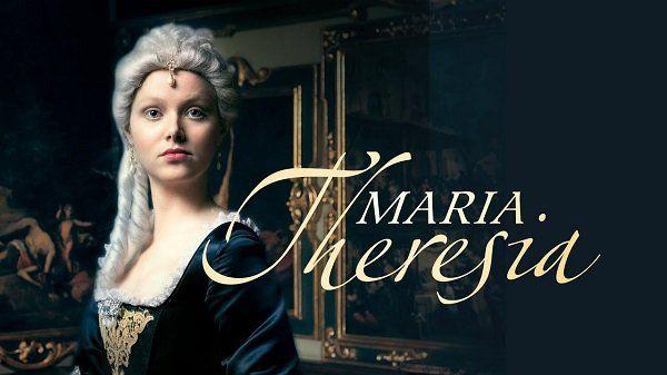 Vierteiler Maria Theresia in der ARTE Mediathek verfügbar (IMDb 6,6/10)