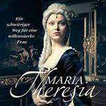 """Vierteiler """"Maria Theresia"""" in der ARTE-Mediathek verfügbar (IMDb 6,6/10)"""
