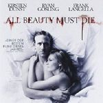 "Servus TV: ""All Beauty Must Die"" (IMDb 6,3/10) anschauen"