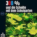 """Krimikomödie """"300 % und die Scheiße mit dem Schulgarten"""" gratis als MP3 runterladen"""