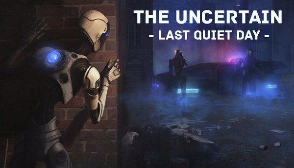 Steam: The Uncertain: Last Quiet Day gratis (Metacritic 6,6)