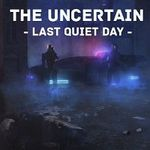 "Steam: ""The Uncertain: Last Quiet Day"" gratis (Metacritic 6,6)"