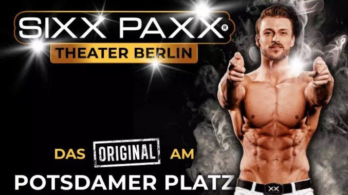 """Bestplatz Ticket für """"SIXX PAXX"""" ab 31.07. im Sixx Paxx Theater Berlin für 31,92€ (statt 50€)"""