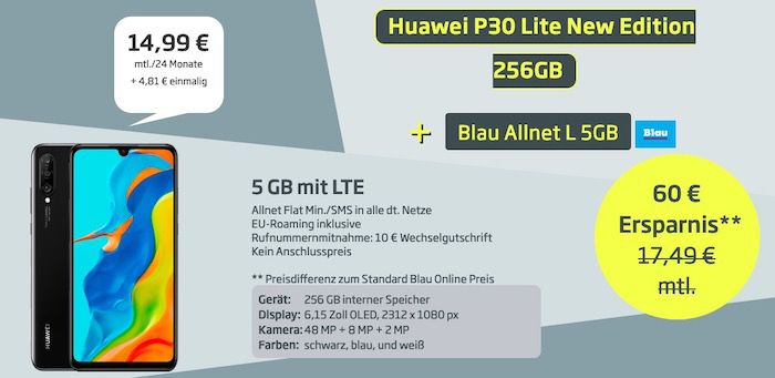 Huawei P30 lite (New Edition) mit 256GB für 4,81€ + o2 Flat mit 5GB LTE für 14,99€ mtl.