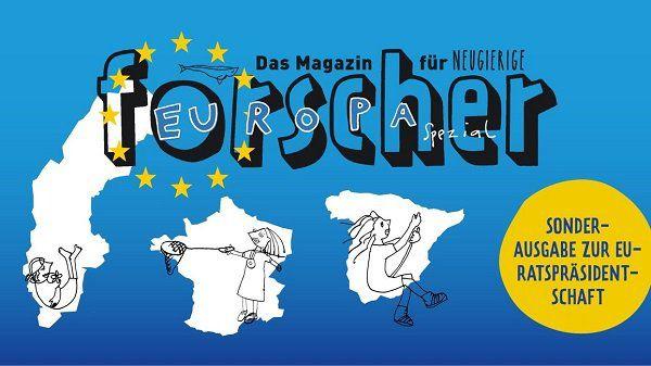 Forscher   Das Magazin für Neugierige   Europa spezial gratis anfordern