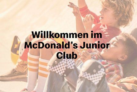 Tolle Gratis Geschenke im McDonalds Junior Club
