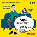 Papa, Kevin hat gesagt… – Staffel 3 als MP3 herunterladen