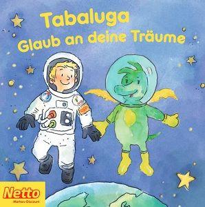 """""""Tabaluga   Glaub an deine Träume"""" als Download oder als Büchlein gratis bei Netto"""