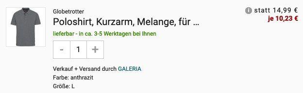 Galeria: 🔥 30% Extra Rabatt auf Klamotten   z.B. Globetrotter Poloshirts Piqué in vielen Farben für 10,23€ (statt 20€)