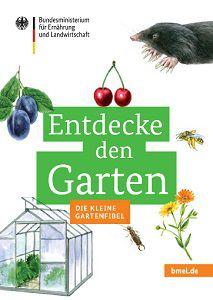 """Entdecke den Garten – Die kleine Gartenfibel"""" für Kinder gratis"""