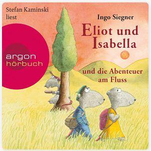 Gratis: Hörbuch Eliot und Isabella und die Abenteuer am Fluss zum Downloaden