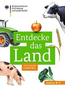 """Entdecke das Land   Die kleine Landfibel"""" für Kinder gratis"""