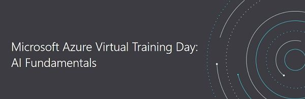 Gratis: Microsoft Azure Virtual Training Day`s: AI Fundamentals u.a.