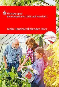 Haushaltskalender 2021, Haushaltsbuch etc. kostenlos anfordern