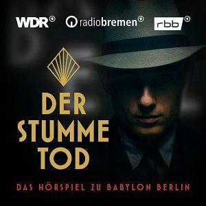 Der stumme Tod – Das Hörspiel zu Babylon Berlin (Staffel 3) kostenlos als MP3 herunterladen