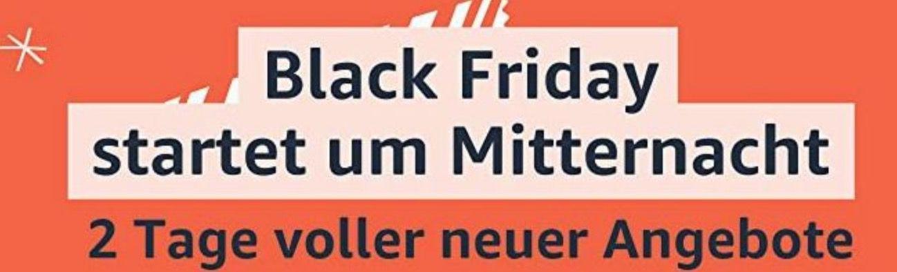 Amazon Black Friday startet heute   1 Tag früher bis 27.11.20