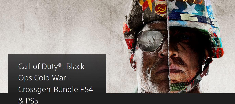 Fehler? Call of Duty: Black Ops Cold War   Crossgen Bundle PS4 & PS5 im PSN Abo für nur 5€