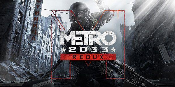 Epic Games: NUR HEUTE Metro 2033 Redux (IMDb 8,1/10) gratis