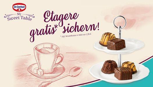 2 mal My Sweet Table von Dr. Oetker kaufen   Etagere gratis erhalten + zzgl. 2,95€ Versandkosten