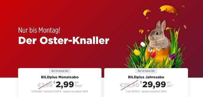 Osteraktion: 12 Monate BILDplus für nur 29,99€ (statt 96€)   oder 2,99€ monatlich
