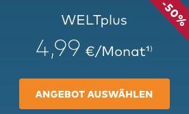 WELTplus Digital Abo mit 50% Rabatt in den ersten 12 Monaten   monatlich kündbar