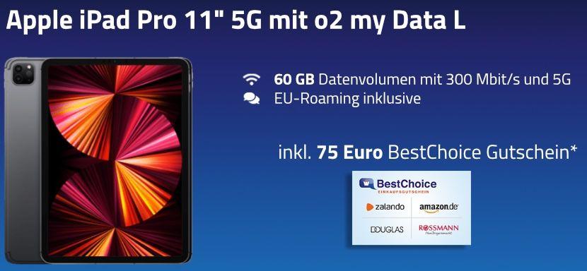 🔥 Apple iPad Pro 11 5G 2021 mit M1 Chip für 25€ + O2 Flat 60GB LTE/5G für 49,99€ mtl. + 75€ BestChoice Gutschein