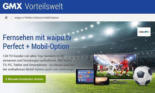 3 Monate waipu.tv Perfect für GMX Kunden kostenlos (statt ab ca. 36€)