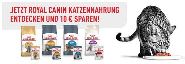 Mit dem Kauf eines ROYAL CANIN Trockenprodukts für Katzen 10€ abstauben