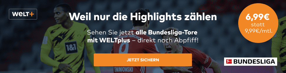 30% Rabatt auf WELTplus inkl. Bundesliga Highlights direkt nach Abpfiff   monatlich kündbar!