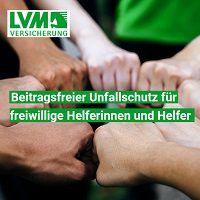 Gratis: Beitragsfreier Unfallschutz der LVM für freiwillig Helfende