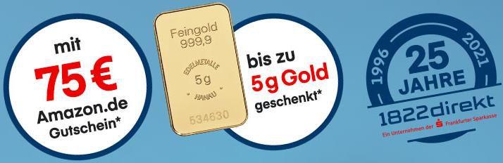 Kostenloses Wertpapierdepot für 3 Jahre + 75€ Amazon Gutschein und bis zu 5g + 100€ Geldprämie bei 1822direkt