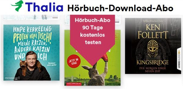 Thalia Hörbuch Download Abo 90 Tage lang gratis ausprobieren