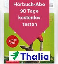 Thalia Hörbuch-Download-Abo 90 Tage lang gratis ausprobieren