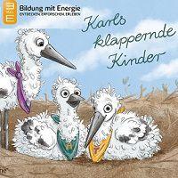 Pixi-Heft Materialien für den Kindergarten: Karls klappernde Kinder – Lernheft Weißstorch gratis