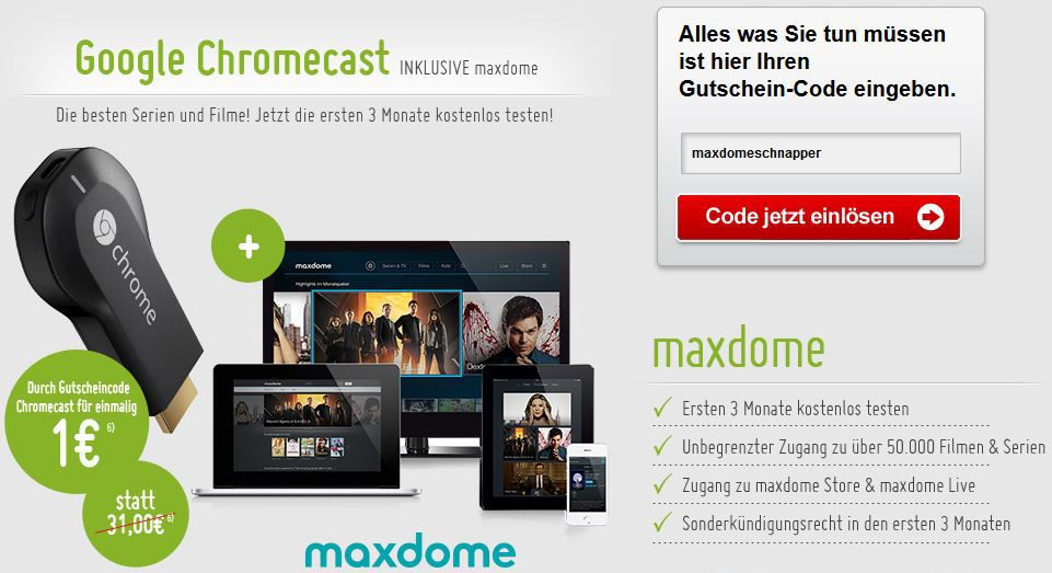 google chromecast 3 monate maxdome ab nur 1 hammer. Black Bedroom Furniture Sets. Home Design Ideas